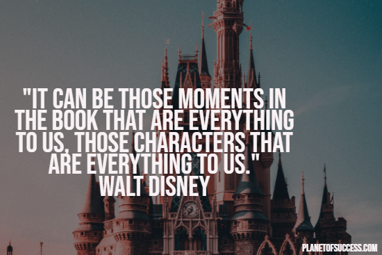 Disney quote about wonderful moments