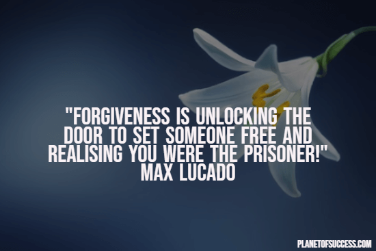 Moving on quote about forgiveness