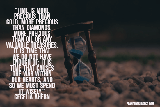 The preciousness of time quote