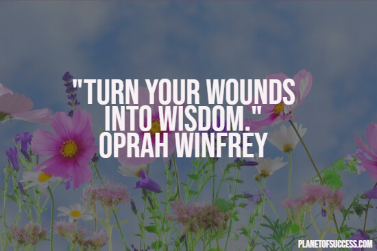 Turning wounds into wisdom quote