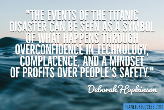 The events of the Titanic disaster quote