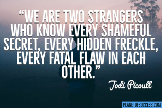 We are two strangers quote