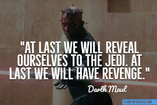 We will have revenge Star Wars quote
