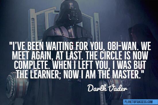 We meet again at last quote