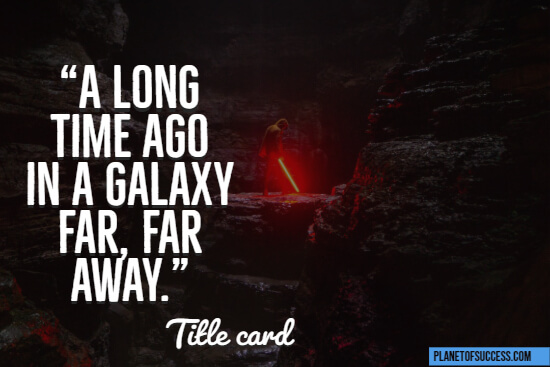 A long time ago Star Wars quote