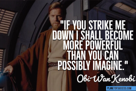 If you strike me down Star Wars quote