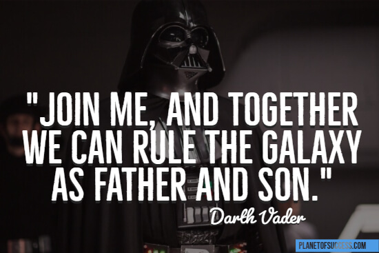 We can rule the galaxy quote