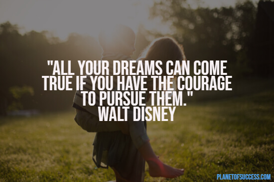 Dreams coming true quote