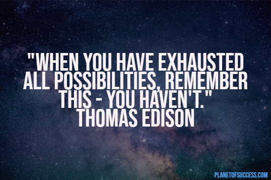 Exhausting all possibilities quote