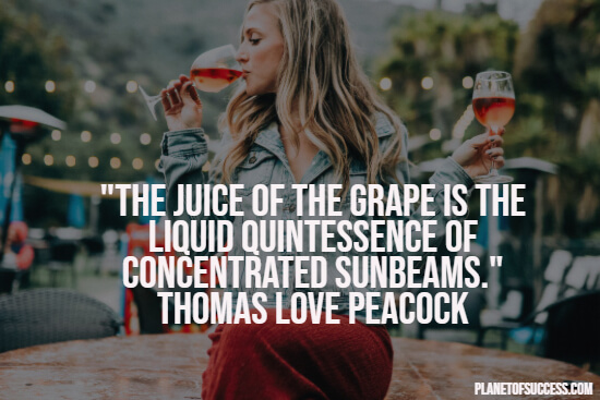 Juice of the grape quote