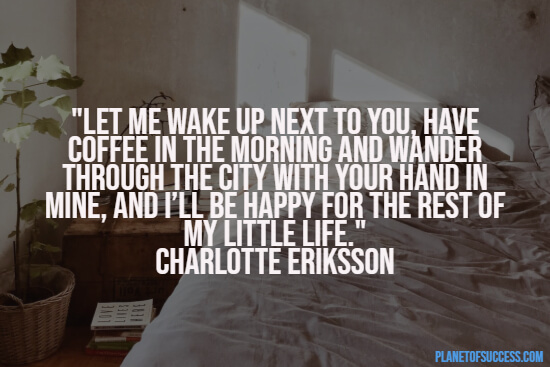 Waking up next to you quote