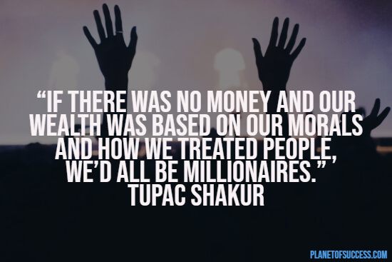 Tupac quote about money