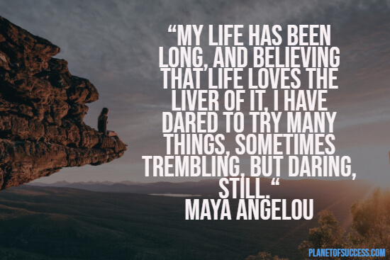 Inspirational Maya Angelou quote about life