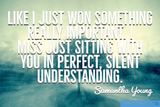Silent understanding quote