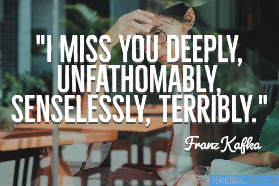 I miss you deeply quote