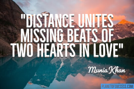 Distance unites missing beats quote