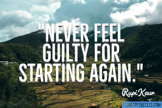 Never feel guilty