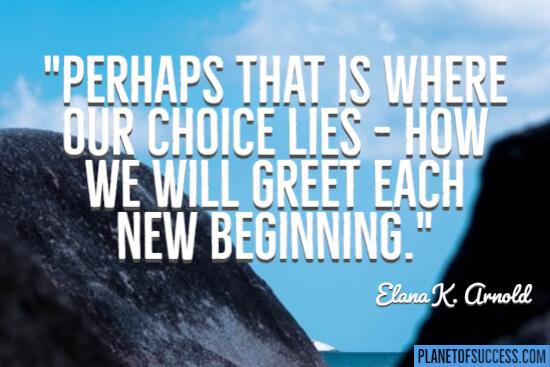 Where our choice lies