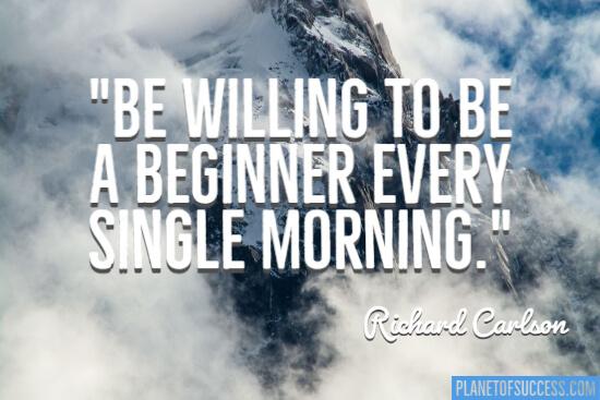 Be a beginner