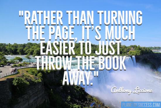 Throw the book away