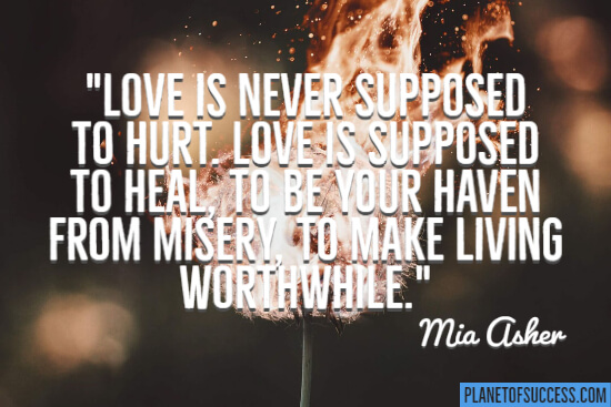 Love is supposed to heal